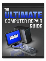 The Ultimate Computer Repair Guide